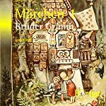 Märchen. Teil 1   Brüder Grimm