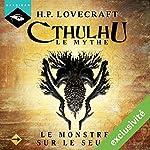 Le Monstre sur le seuil (Cthulhu - Le mythe) | Howard Phillips Lovecraft