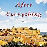 After Everything: A Novel | Suellen Dainty