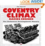 Coventry Climax Racing Engines: The D...