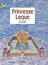 Princesse Laque par Malaval
