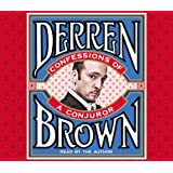 Confessions of a Conjurorby Derren Brown
