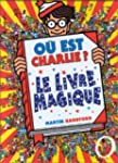 O est Charlie ? : Le livre magique