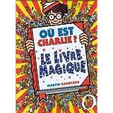 O� est Charlie ? Le Livre Magiquepar Martin HANDFORD