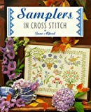 Samplers in Cross Stitch (The Cross Stitch Collection)