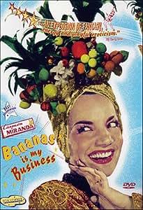 Carmen Miranda - Bananas Is My Business