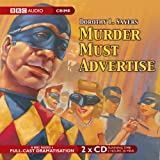 img - for Murder Must Advertise (Lord Peter Wimsey Series)(BBC Radio Full Cast Drama) (BBC Audio Crime) book / textbook / text book