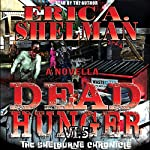 Dead Hunger VI.5: The Shelburne Chronicle | Eric A. Shelman
