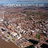 Liverpool: From the Air