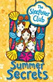 img - for By Angie Bates Summer Secrets (The Sleepover Club) [Paperback] book / textbook / text book