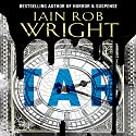Tar Audiobook by Iain Rob Wright Narrated by Nigel Patterson