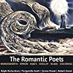 The Romantic Poets | John Keats,William Wordsworth,Percy Shelley,William Blake,Samuel Taylor Coleridge,George Gordon Byron