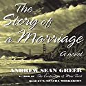 The Story of a Marriage: A Novel (       UNABRIDGED) by Andrew Sean Greer Narrated by S. Epatha Merkerson