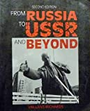 img - for From Russia to USSR and Beyond 2 Sub edition by Vaillant, Janet G., Richards, John (1992) Paperback book / textbook / text book