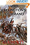 Under Wellington's Command (Annotated...