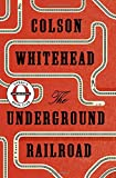 The-Underground-Railroad-Oprahs-Book-Club-A-Novel