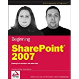 Beginning SharePoint 2007: Building Team Solutions with MOSS 2007 ~ Shane Perran
