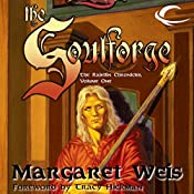 The Soulforge: Dragonlance: Raistlin Chronicles, Book 1 | Margaret Weis
