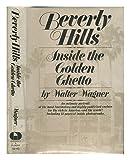 Beverly Hills: Inside the golden ghetto