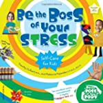 Be the Boss of Your Stress: Self-Care...