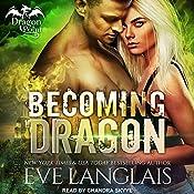 Becoming Dragon: Dragon Point Series, Book 1 | Eve Langlais