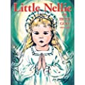 Little Nellie of Holy God: Illustrations by the beloved Sister John Vianney