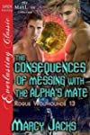 The Consequences of Messing with the...