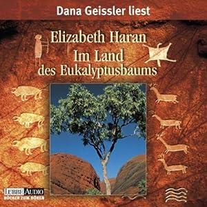 Im Land des Eukalyptusbaumes Audiobook