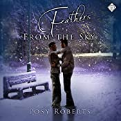 Feathers from the Sky | [Posy Roberts]
