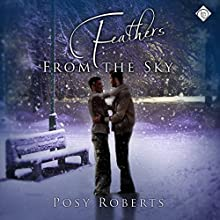 Feathers from the Sky (       UNABRIDGED) by Posy Roberts Narrated by Paul Morey