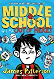 Middle School 2 (Middle School Series) (0099567520) by Patterson, James