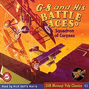 G-8 and His Battle Aces #7, April 1934 Audiobook