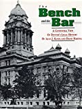 img - for The Bench and the Bar: A Centennial View Of Denver's Legal History book / textbook / text book