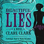 Beautiful Lies | Clare Clark