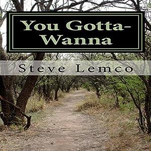 You Gotta-Wanna Audiobook
