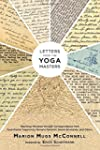 Letters from the Yoga Masters: Teachi...