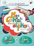 Mon cahier d'activités avec les Alphas : Apprendre à lire avec plaisir ! (1DVD)