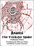 Anansi - The Trickster Spider