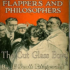 The Cut-Glass Bowl | [F. Scott Fitzgerald]