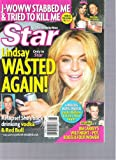 Star: No. 1 For Celebrity News Magazine May 2, 2011 - Lindsay (Lohan) Wasted Again!