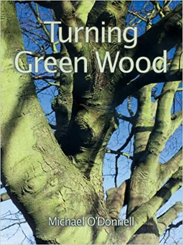 Cover von 'Turning Green Wood'