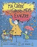 """Afficher """"Ma chère grand-mère exagère"""""""