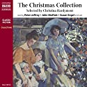 The Christmas Collection (Unabridged Selections) Audiobook by Thomas Hardy, William Shakespeare, Clive Sansom Narrated by Peter Jeffrey, John Moffatt