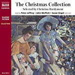 The Christmas Collection (Unabridged Selections) | Thomas Hardy,William Shakespeare,Clive Sansom
