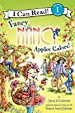 Jane O'Connor Fancy Nancy: Apples Galore! (I Can Read Book 1)
