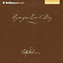 Hope for Each Day Signature Edition: Words of Wisdom and Faith (       UNABRIDGED) by Billy Graham Narrated by Wayne Shepherd