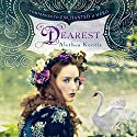 Dearest Audiobook by Alethea Kontis Narrated by Katherine Kellgren