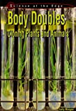img - for Body Doubles: Cloning Plants and Animals (Science at the Edge) book / textbook / text book