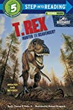 T. Rex: Hunter or Scavenger? (Jurassic World) (Step into Reading)