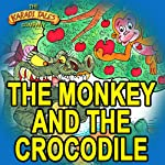 The Monkey and the Crocodile | Shobha Viswanath